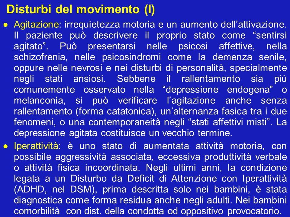 Disturbi del movimento (I)