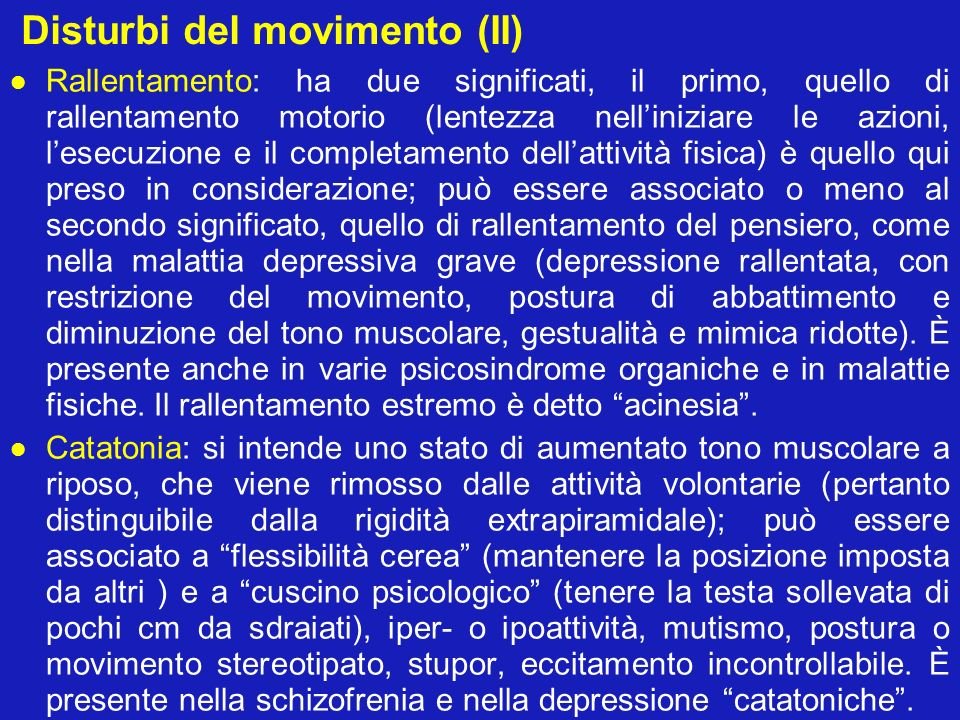 Disturbi del movimento (II)