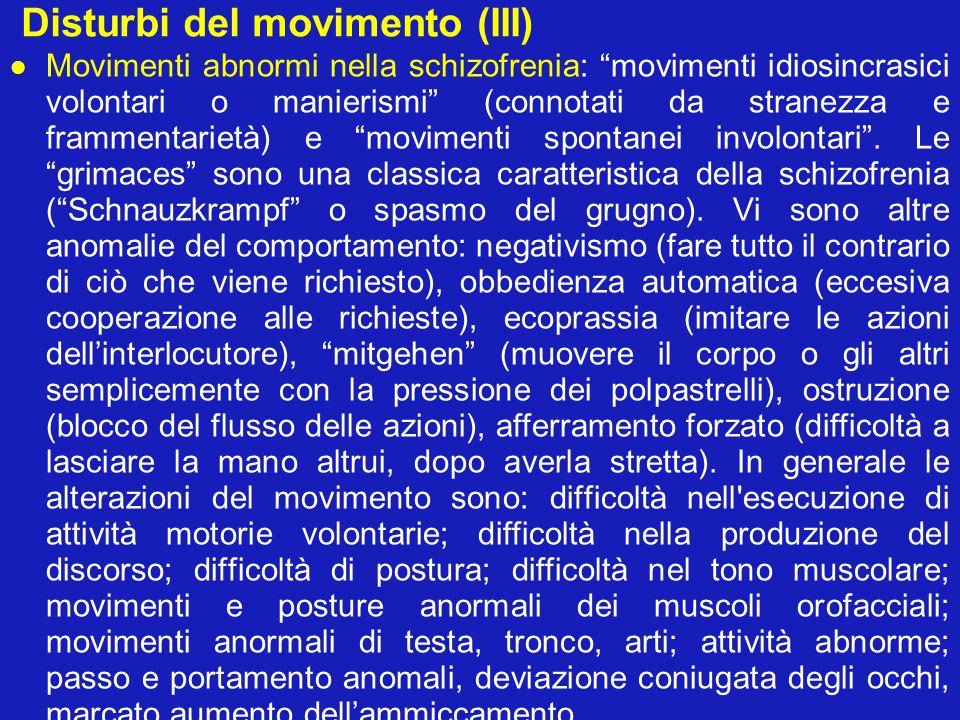 Disturbi del movimento (III)