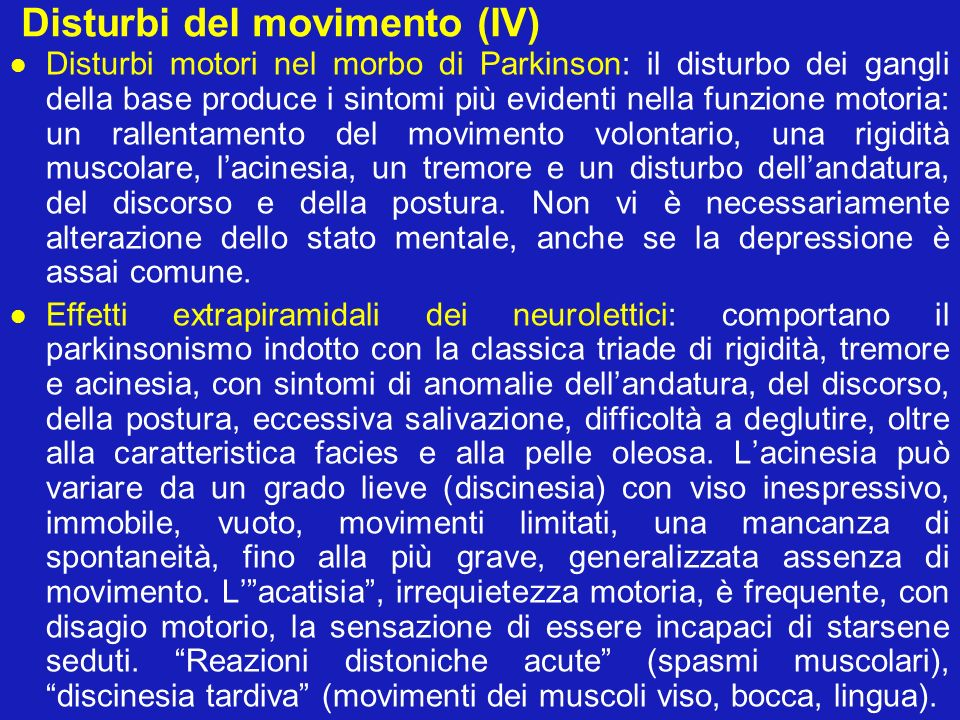 Disturbi del movimento (IV)