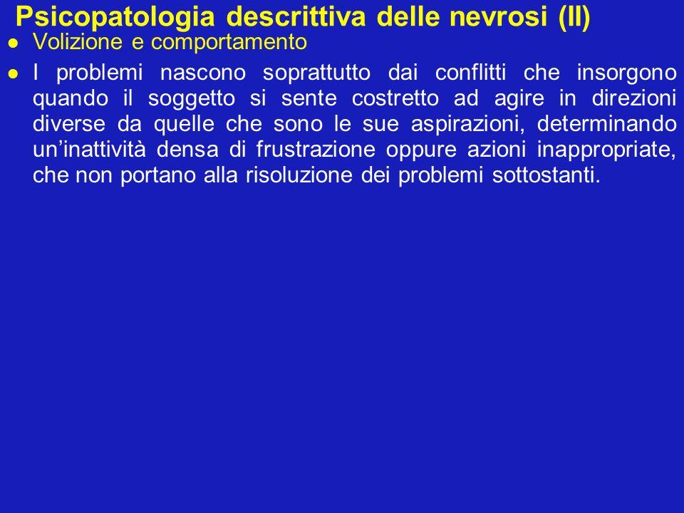 Psicopatologia descrittiva delle nevrosi (II)