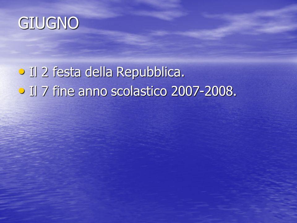 GIUGNO Il 2 festa della Repubblica.