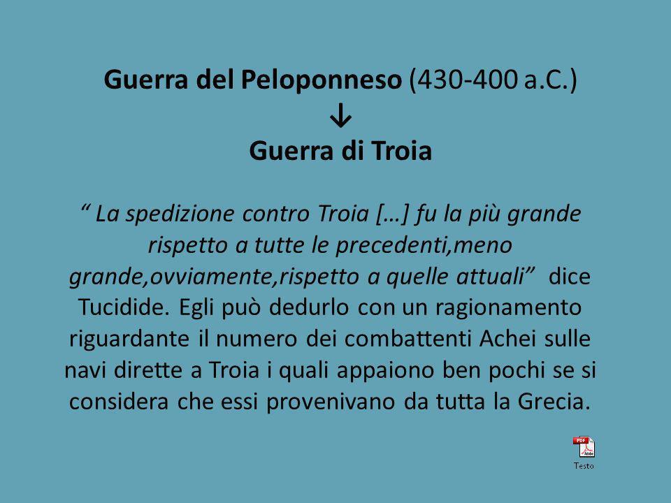 Guerra del Peloponneso (430-400 a.C.) ↓ Guerra di Troia