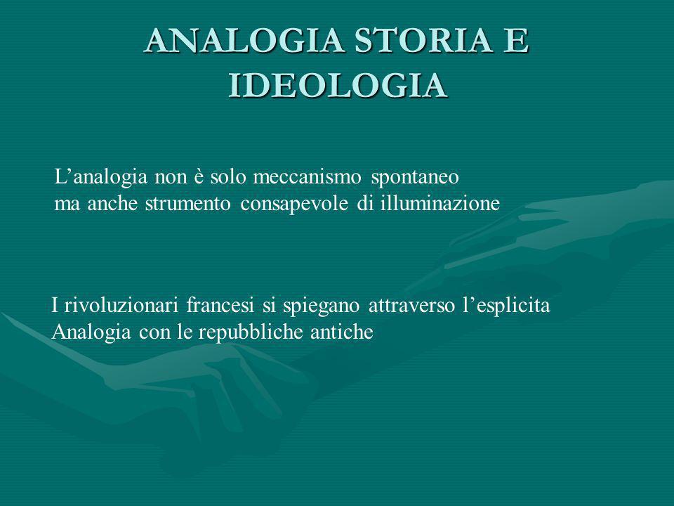 ANALOGIA STORIA E IDEOLOGIA