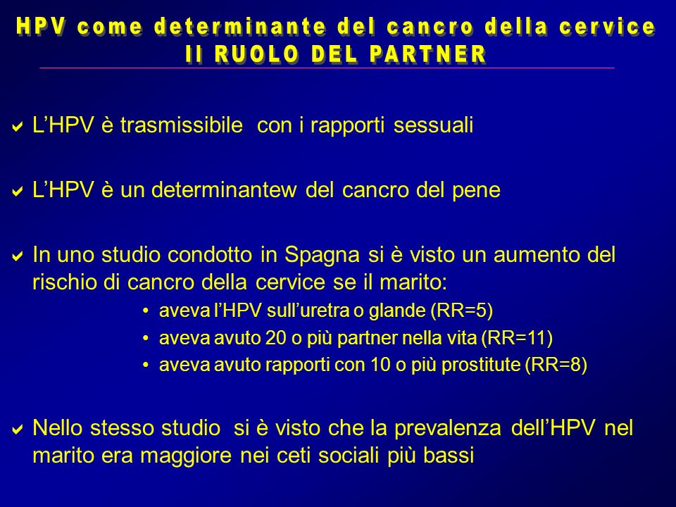 HPV come determinante del cancro della cervice