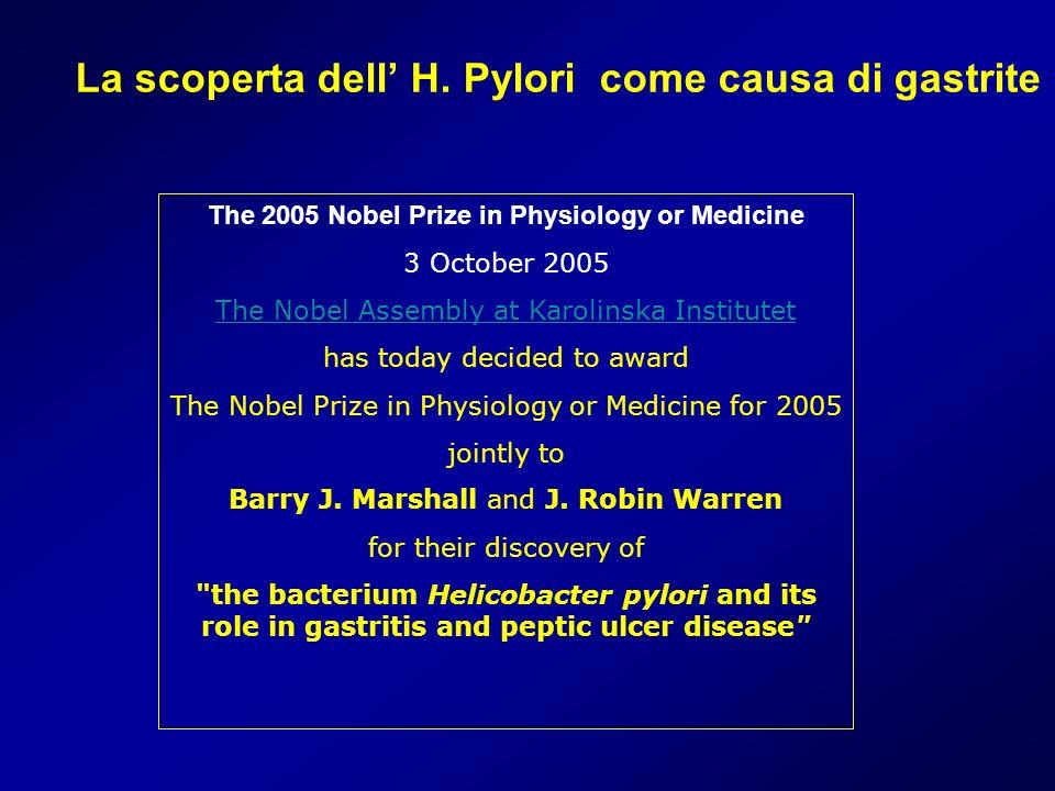 La scoperta dell' H. Pylori come causa di gastrite