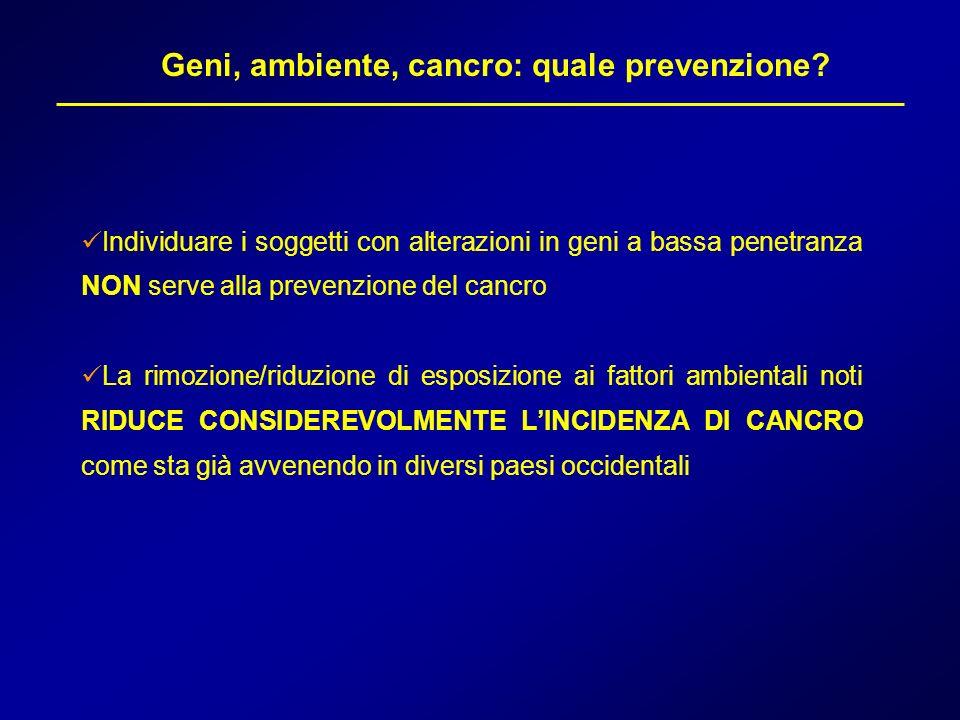 Geni, ambiente, cancro: quale prevenzione