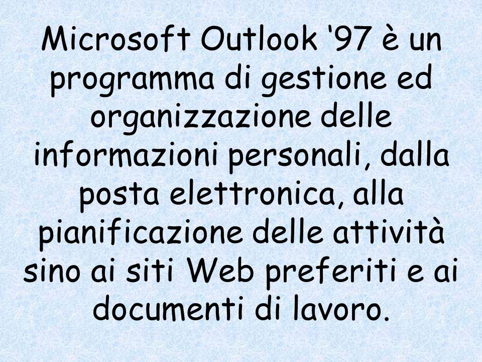 Microsoft Outlook '97 è un programma di gestione ed organizzazione delle informazioni personali, dalla posta elettronica, alla pianificazione delle attività sino ai siti Web preferiti e ai documenti di lavoro.