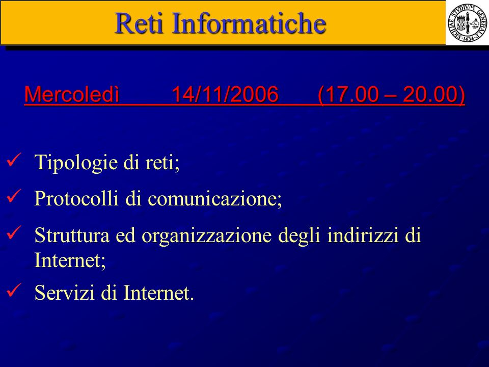 Reti Informatiche Mercoledì 14/11/2006 (17.00 – 20.00)