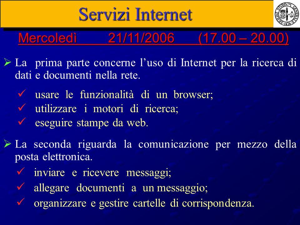 Servizi Internet Mercoledì 21/11/2006 (17.00 – 20.00)