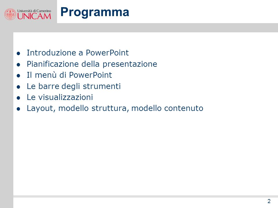 Programma Introduzione a PowerPoint Pianificazione della presentazione