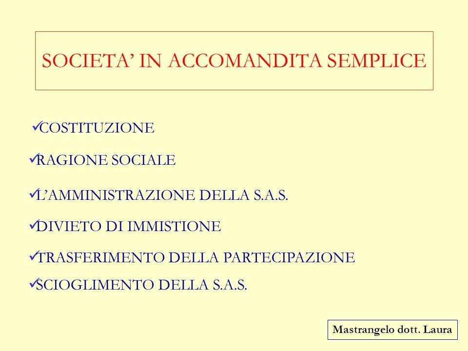 SOCIETA' IN ACCOMANDITA SEMPLICE