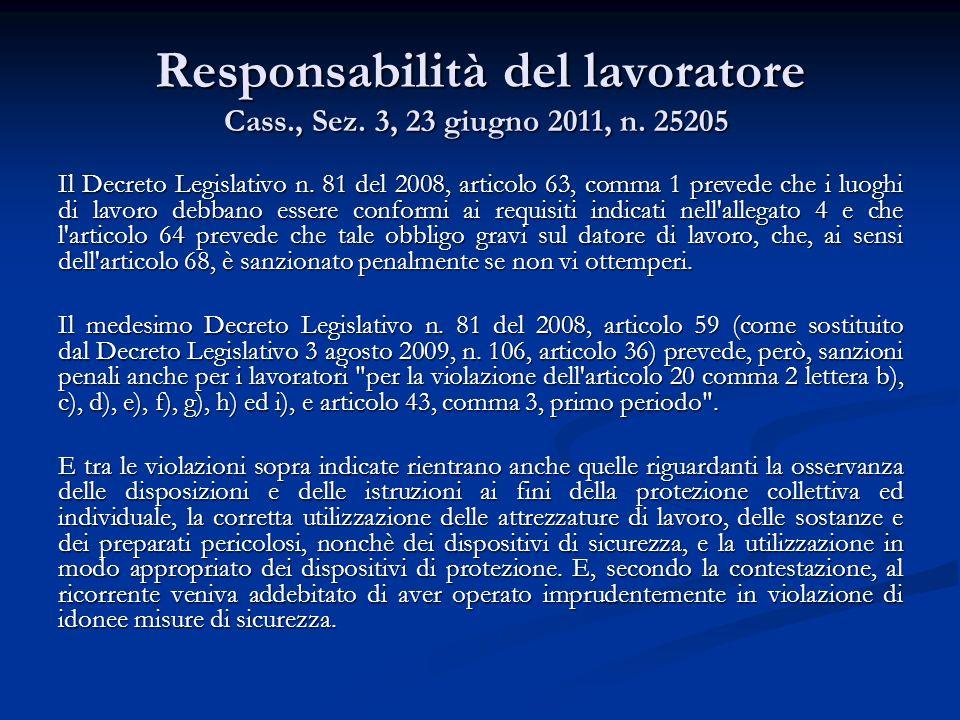 Responsabilità del lavoratore Cass., Sez. 3, 23 giugno 2011, n. 25205