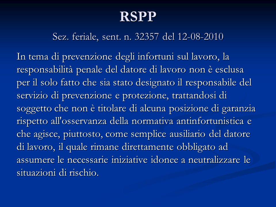 RSPP Sez. feriale, sent. n. 32357 del 12-08-2010