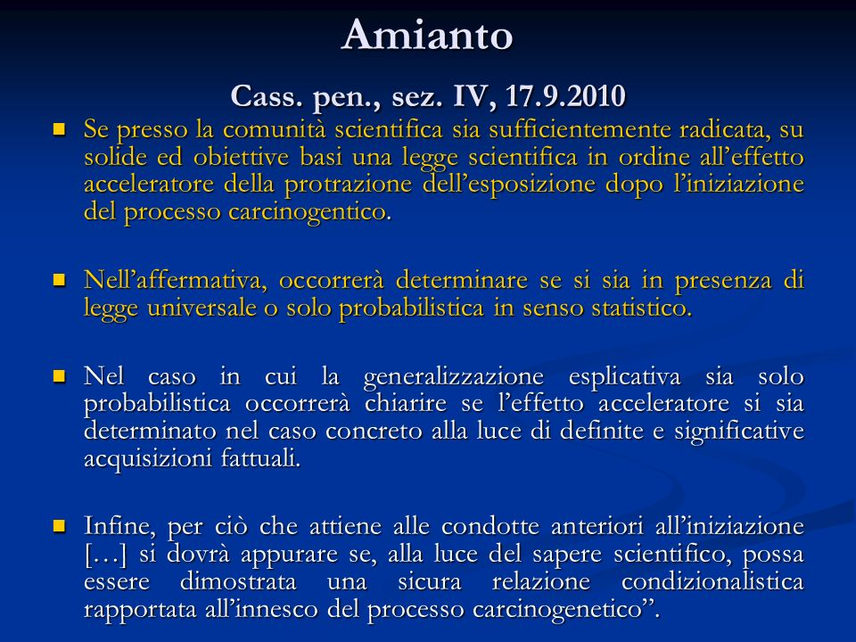 Amianto Cass. pen., sez. IV, 17.9.2010