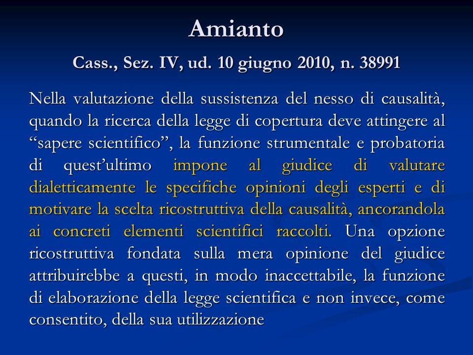 Amianto Cass., Sez. IV, ud. 10 giugno 2010, n. 38991