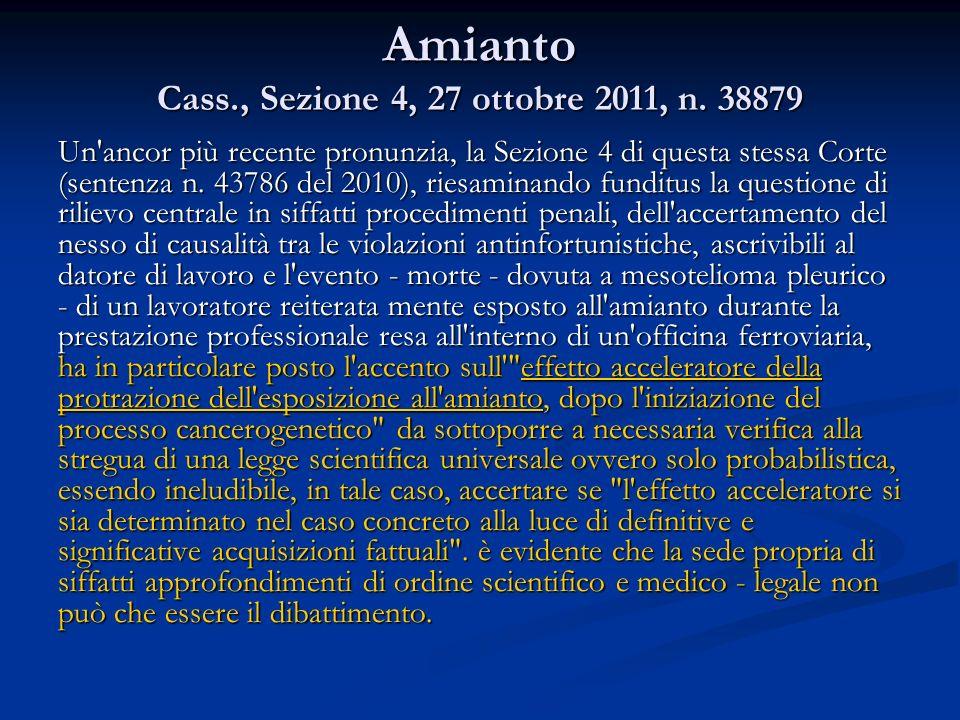 Amianto Cass., Sezione 4, 27 ottobre 2011, n. 38879