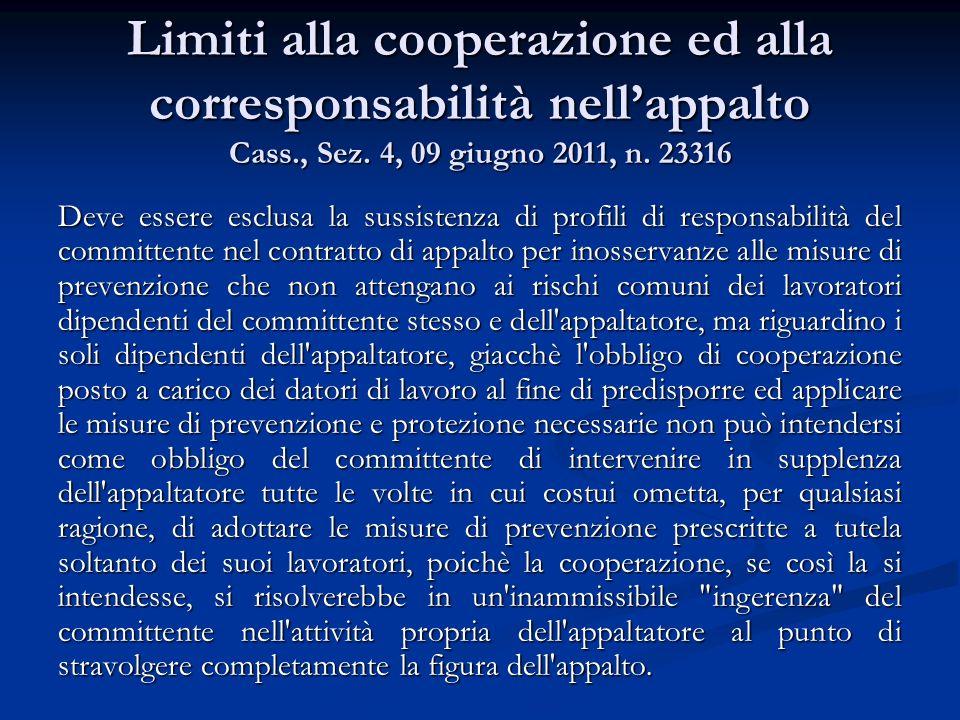 Limiti alla cooperazione ed alla corresponsabilità nell'appalto Cass