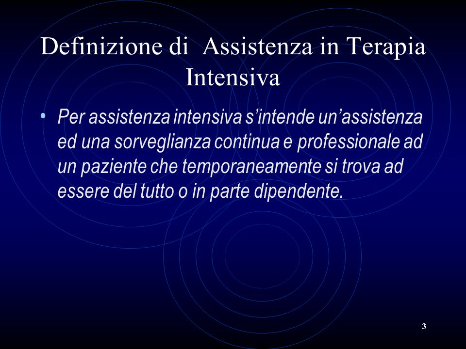 Definizione di Assistenza in Terapia Intensiva