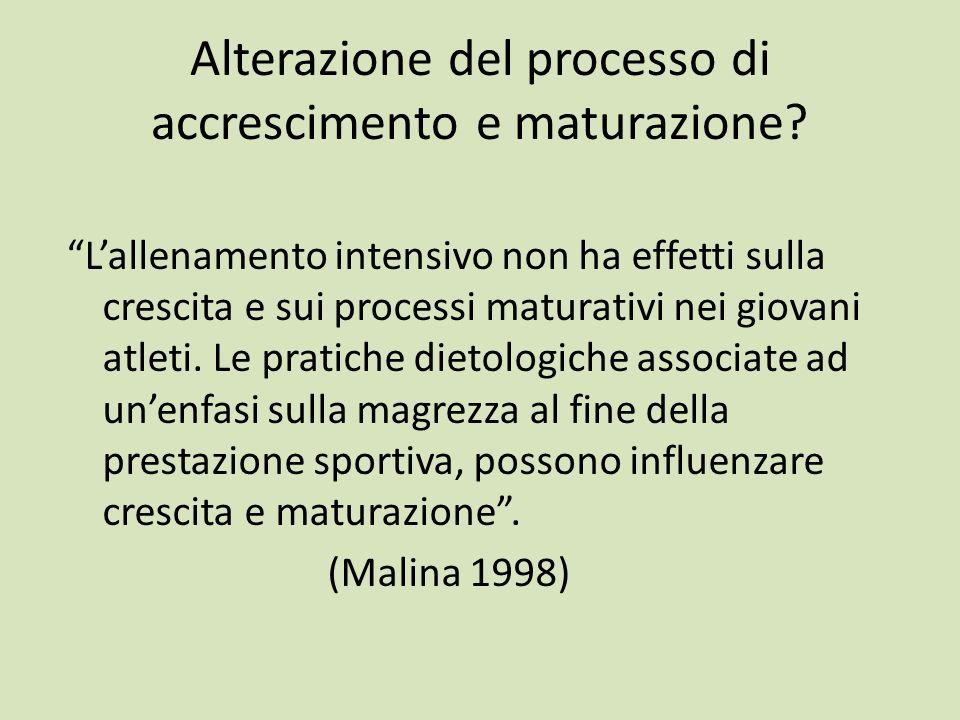 Alterazione del processo di accrescimento e maturazione