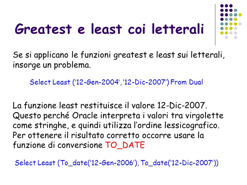 Greatest e least coi letterali
