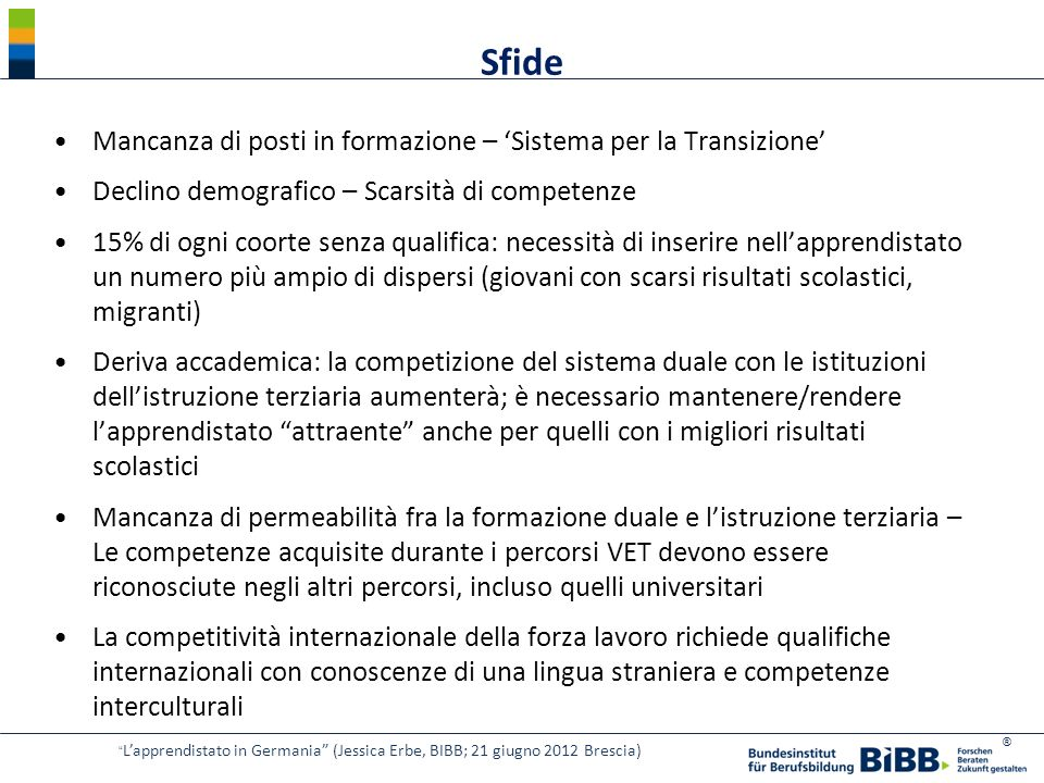 Sfide Mancanza di posti in formazione – 'Sistema per la Transizione'