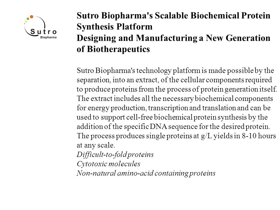 Sutro Biopharma s Scalable Biochemical Protein Synthesis Platform