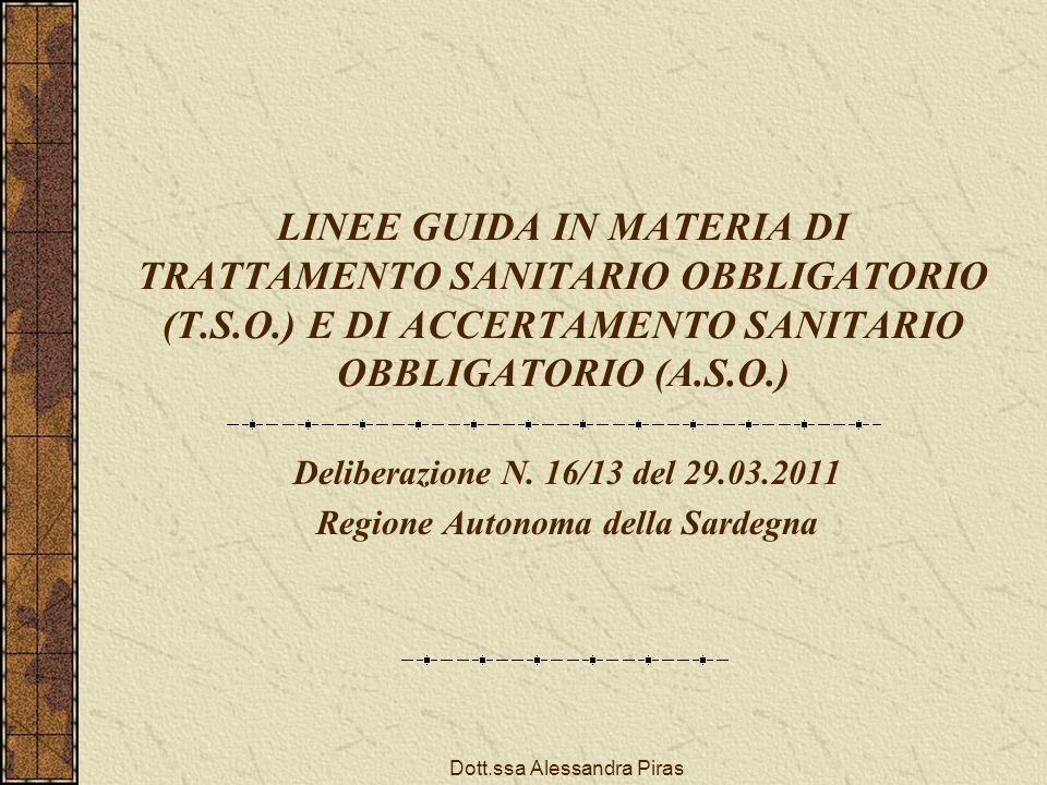 Deliberazione N. 16/13 del 29.03.2011 Regione Autonoma della Sardegna