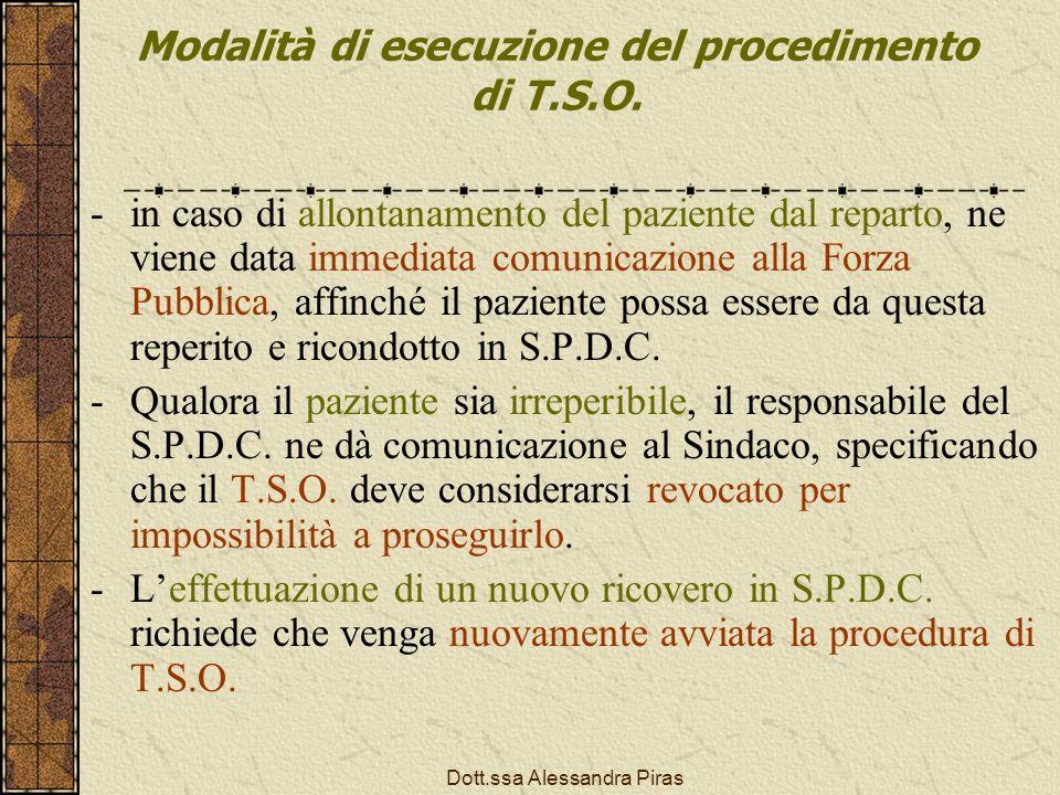 Modalità di esecuzione del procedimento di T.S.O.