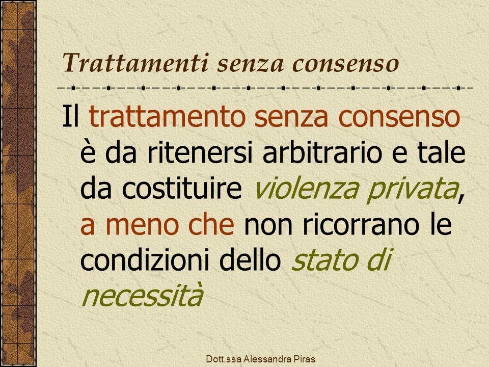 Trattamenti senza consenso