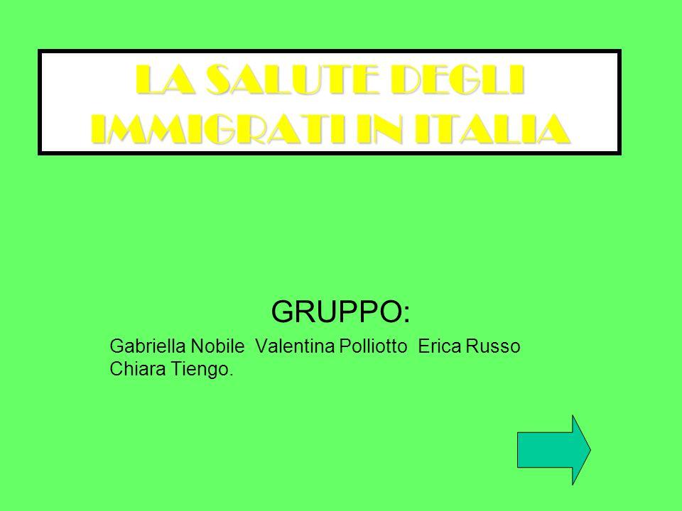 LA SALUTE DEGLI IMMIGRATI IN ITALIA