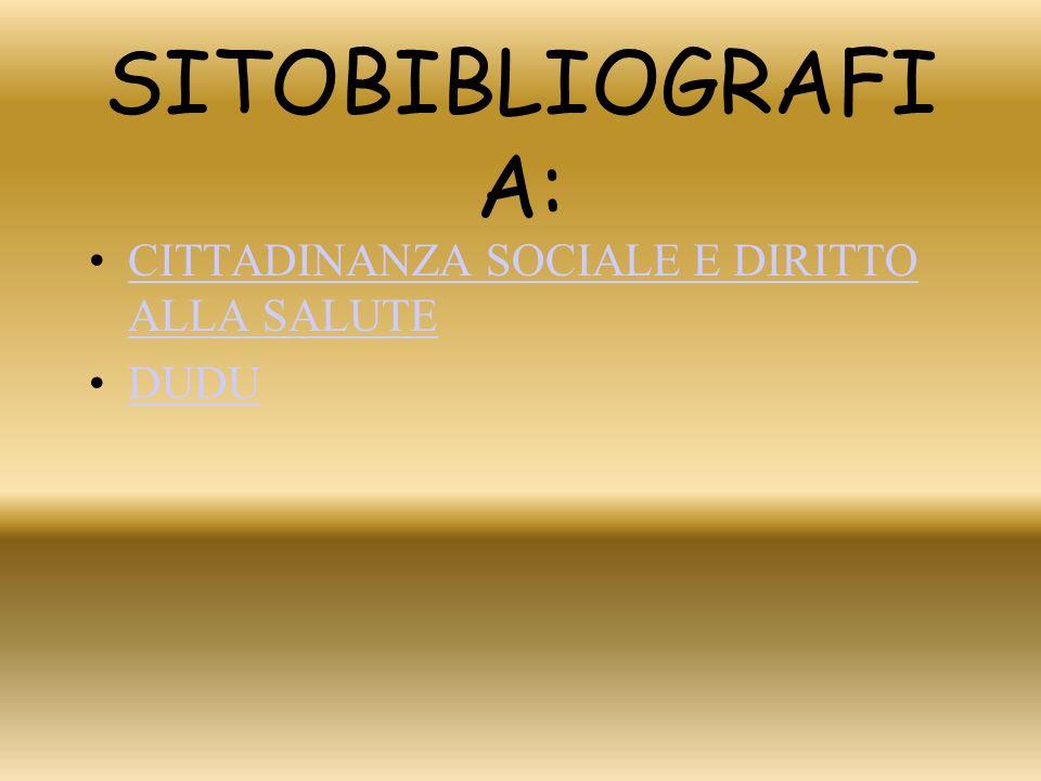SITOBIBLIOGRAFIA: CITTADINANZA SOCIALE E DIRITTO ALLA SALUTE DUDU