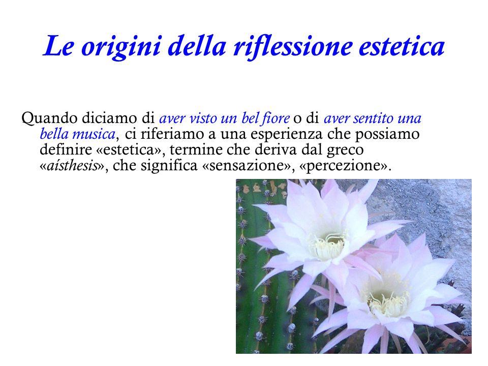 Le origini della riflessione estetica