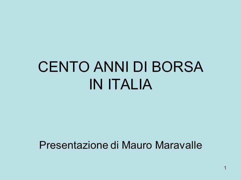 CENTO ANNI DI BORSA IN ITALIA