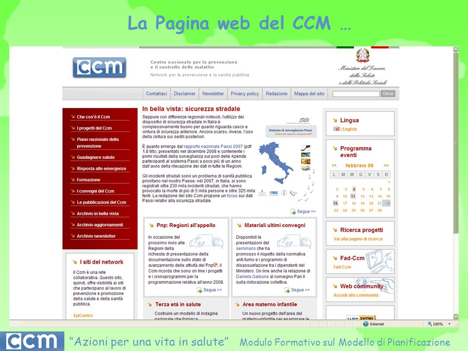 La Pagina web del CCM … Azioni per una vita in salute Modulo Formativo sul Modello di Pianificazione.