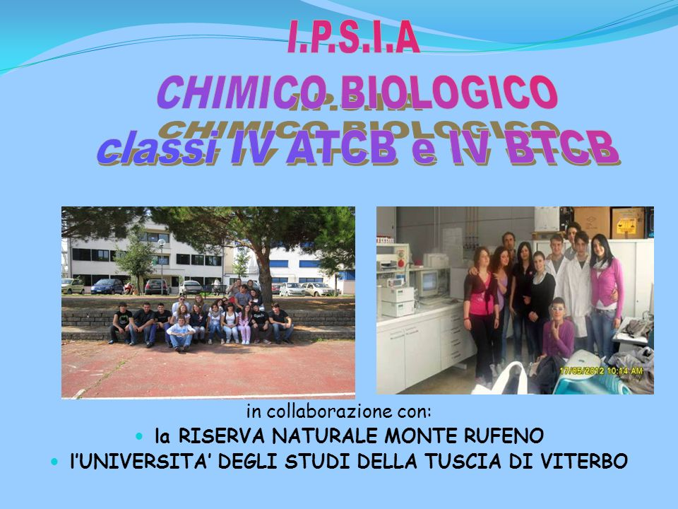 I.P.S.I.A CHIMICO BIOLOGICO classi IV ATCB e IV BTCB