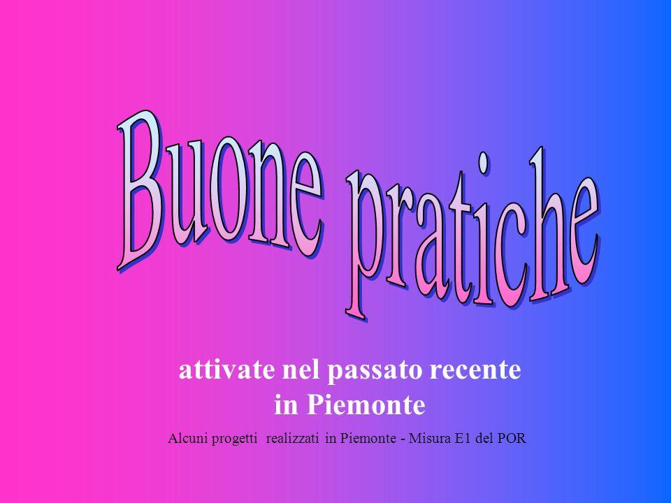 attivate nel passato recente in Piemonte