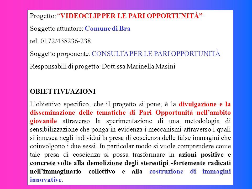 Progetto: VIDEOCLIP PER LE PARI OPPORTUNITÀ