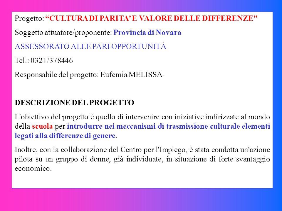 Progetto: CULTURA DI PARITA' E VALORE DELLE DIFFERENZE