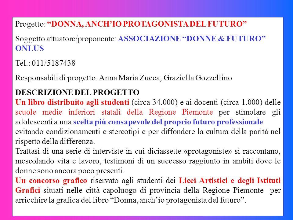 Progetto: DONNA, ANCH'IO PROTAGONISTA DEL FUTURO