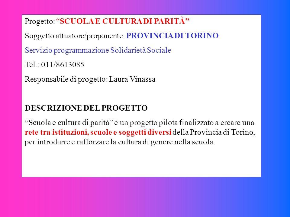 Progetto: SCUOLA E CULTURA DI PARITÀ