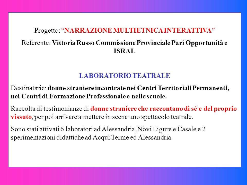 Progetto: NARRAZIONE MULTIETNICA INTERATTIVA
