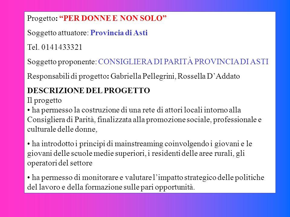 Progetto: PER DONNE E NON SOLO