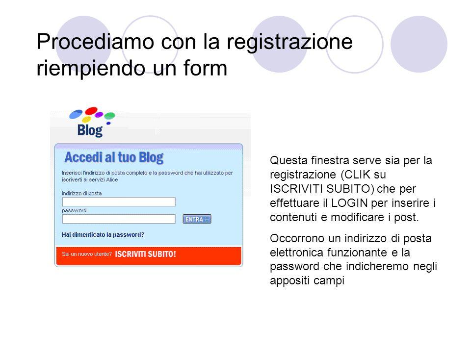 Procediamo con la registrazione riempiendo un form