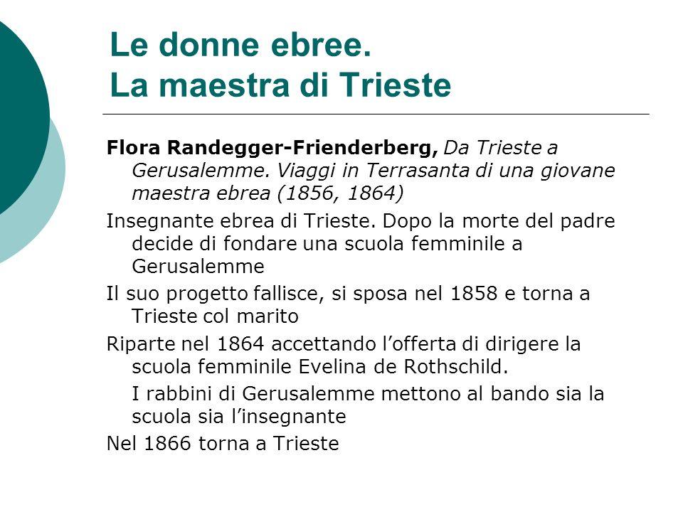 Le donne ebree. La maestra di Trieste