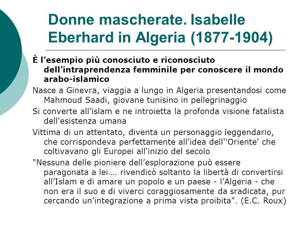 Donne mascherate. Isabelle Eberhard in Algeria (1877-1904)