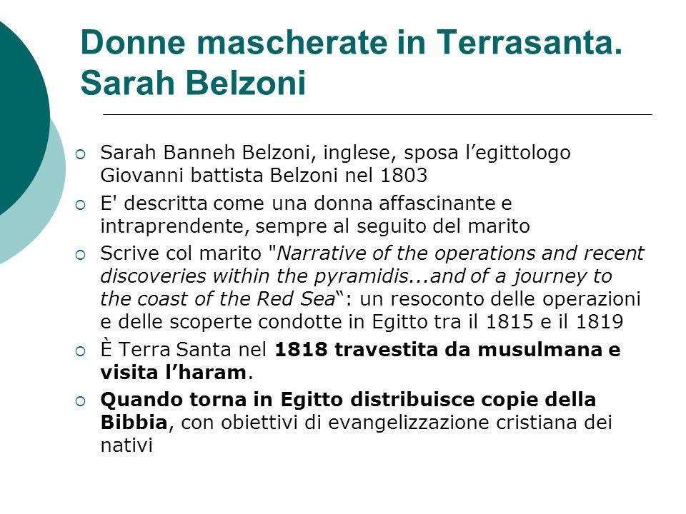 Donne mascherate in Terrasanta. Sarah Belzoni