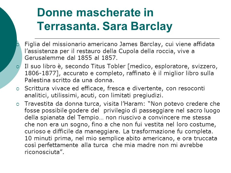 Donne mascherate in Terrasanta. Sara Barclay