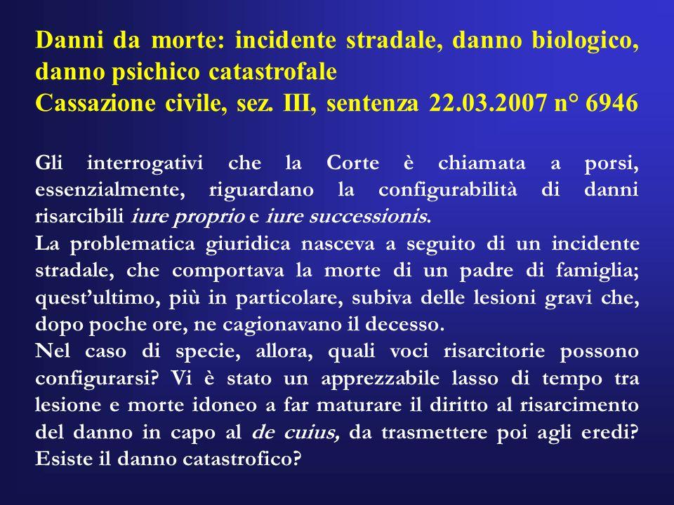 Cassazione civile, sez. III, sentenza 22.03.2007 n° 6946