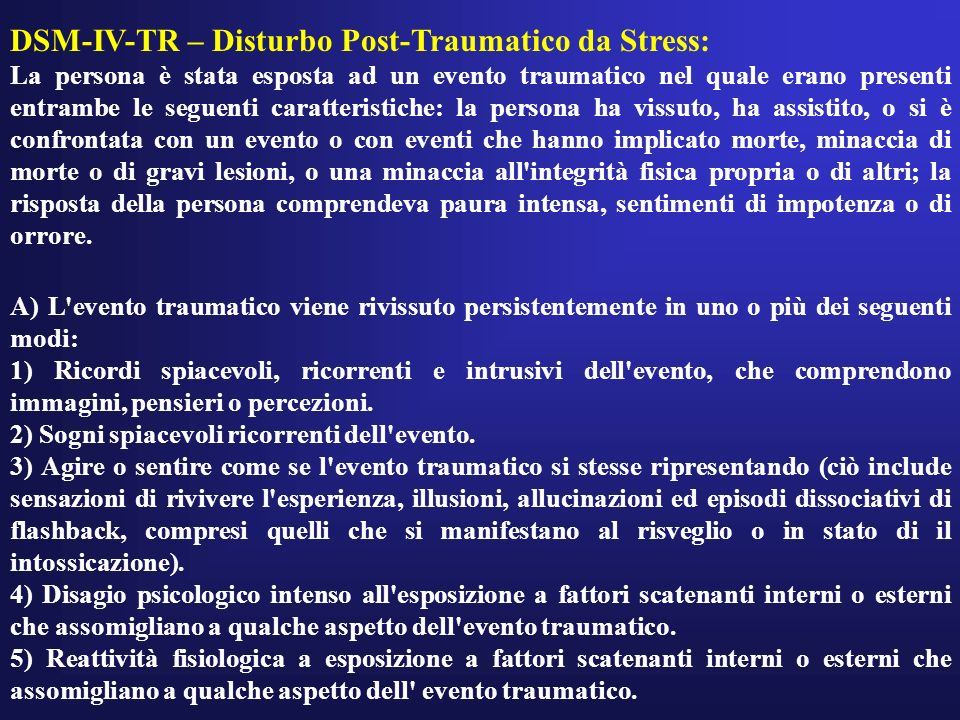 DSM-IV-TR – Disturbo Post-Traumatico da Stress: